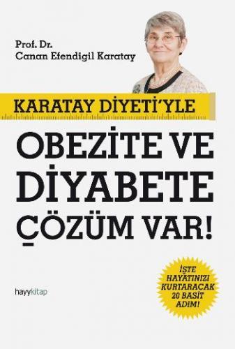 Karatay Diyetiyle Obezite ve Diyabete Çözüm Var!