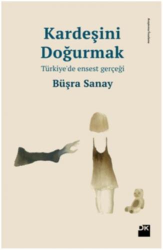 Kardeşini Doğurmak - Türkiye'de Ensest Gerçeği