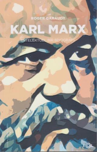 Karl Marx Entelektüel Bir Biyografi