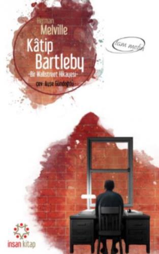 Katip Bartleby-Tam Metin