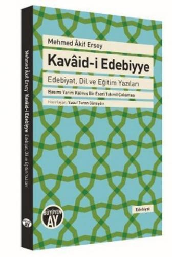 Kavaid-i Edebiyye - Edebiyat Dil ve Eğitim Yazıları