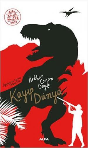 Kayıp Dünya Arthur Conan Doyle