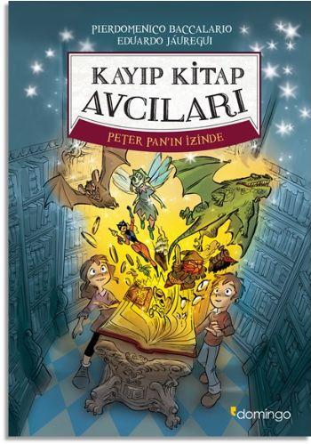 Kayıp Kitap Avcıları - Peter Panın İzinde
