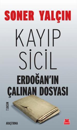 Kayıp Sicil  Erdoğanın Çalınan Dosyası