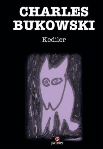 Kediler Charles Bukowski