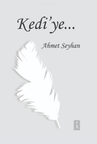 Kedi'ye Ahmet Seyhan