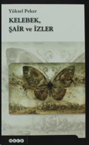 Kelebek Şair ve İzler