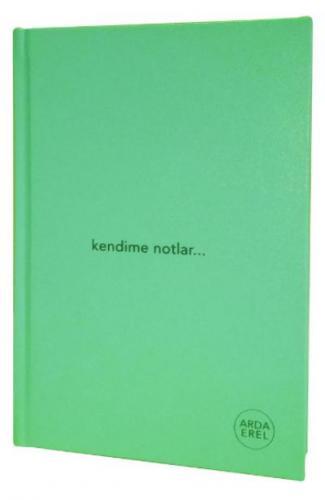 Kendime Notlar Arda Erel Defter - Yeşil