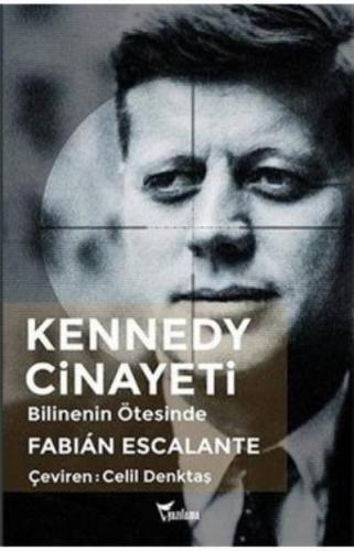 Kennedy Cinayeti - Bilinenin Ötesinde