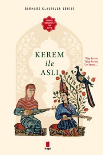 Kerem İle Aslı - Günümüz Türkçesiyle Tam Metin