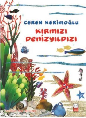 Kırmızı Denizyıldızı Ceren Kerimoğlu