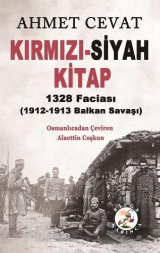 Kırmızı-Siyah Kitap 1328 Faciası 1912-1913 Balkan Savaşı