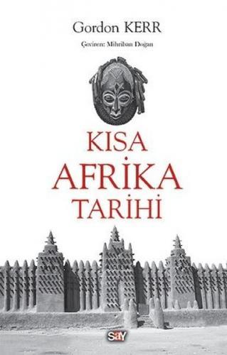 Kısa Afrika Tarihi Gordon Kerr