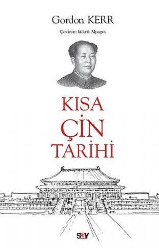 Kısa Çin Tarihi Gordon Kerr