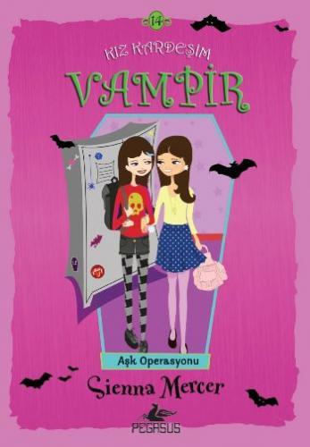 Kız Kardeşim Vampir 14-Aşk Operasyonu