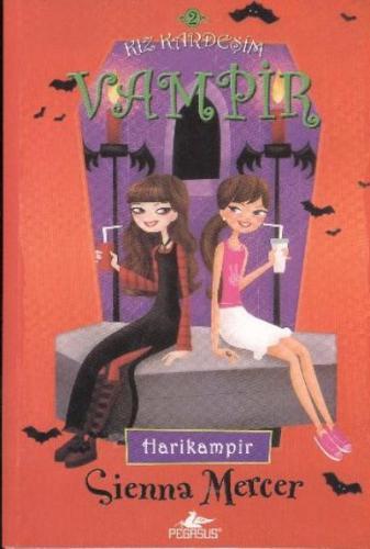 Kız Kardeşim Vampir 2-Harikampir