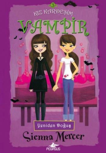 Kız Kardeşim Vampir 3-Yeniden Doğuş