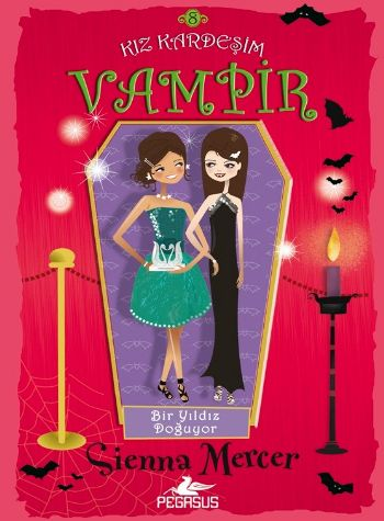 Kız Kardeşim Vampir 8 -Bir Yıldız Doğuyor