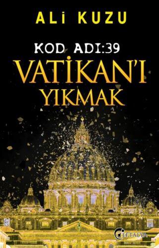 Kod Adı-39 Vatikanı Yıkmak