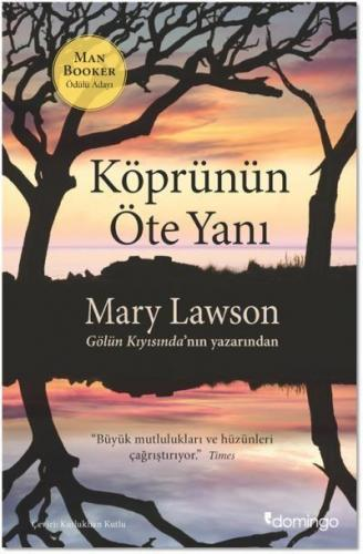 Köprünün Öte Yanı Mary Lawson