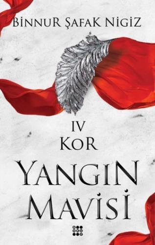Kor-Yangin Mavisi Serisi IV