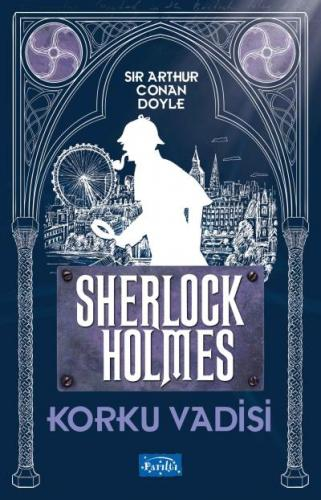 Korku Vadisi-Sherlock Holmes Sir Arthur Conan Doyle