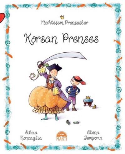 Korsan Prenses - Muhteşem Prensesler