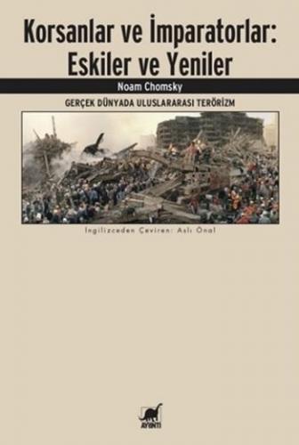 Korsanlar ve İmparatorlar : Eskiler ve Yeniler