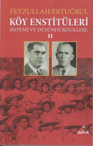 Köy Enstitüleri Sistemi ve Düşündürdükleri II