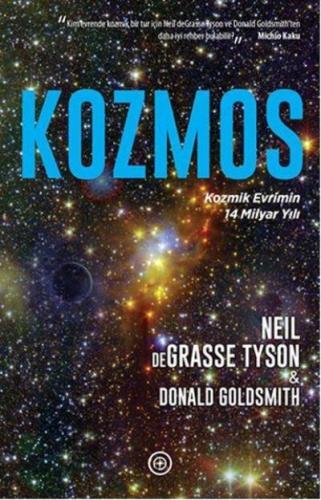 Kozmos-Kozmik Evrimin 14 Milyar Yılı