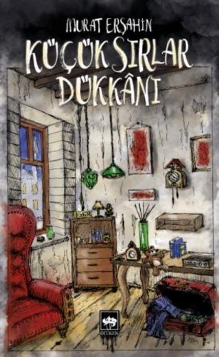 Küçük Sırlar Dükkanı Murat Erşahin