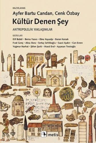 Kültür Denen Şey-Antropolojik Yaklaşımlar