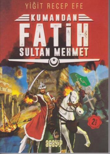 Kumandan 1-Fatih Sultan Mehmet