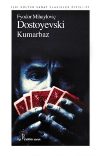 Kumarbaz-İlgi Kültür Sanat Klasikleri Dizisi 22