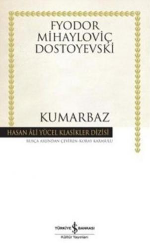 Kumarbaz (Karton Kapak) Fyodor Mihayloviç Dostoyevski