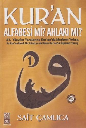 Kur'an Alfabesi mi Ahlakı mı 1