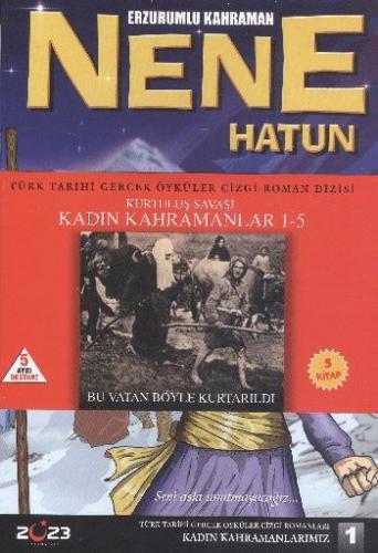 Kurtuluş Savaşı Kadın Kahramanları Seti (1-5)