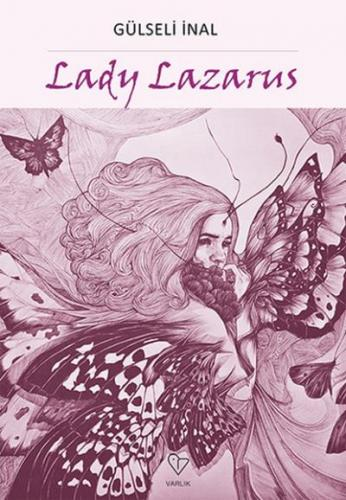 Lady Lazarus Gülseli İnal