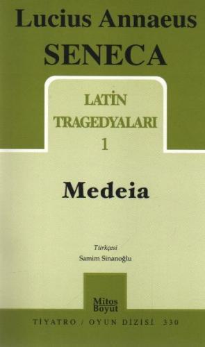 Latin Tragedyaları-1: Medeia
