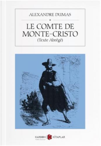 Le Comte de Monte Cristo-Texte Abrege