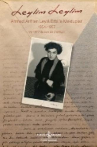 Leylim Leylim Ahmed Ariften Leyla Erbile Mektuplar