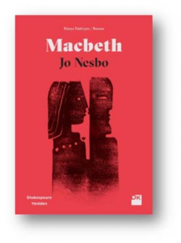 Macbeth - Shakespeare Yeniden