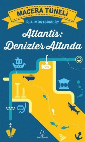 Macera Tüneli Atlantis Denizler Altında