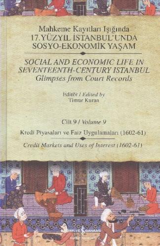 Mahkeme Kayıtları Işığında 17.Yüzyıl İstanbulunda Sosyo-Ekonomik Yaşam Cilt:9