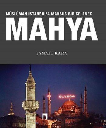 Mahya-Müslüman İstanbula Mahsus Bir Gelenek
