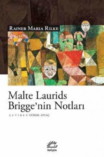 Malte Laurıds Brıggenin Notları Rainer Maria Rilke