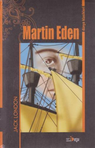 Martin Eden-Dünya Klasikleri