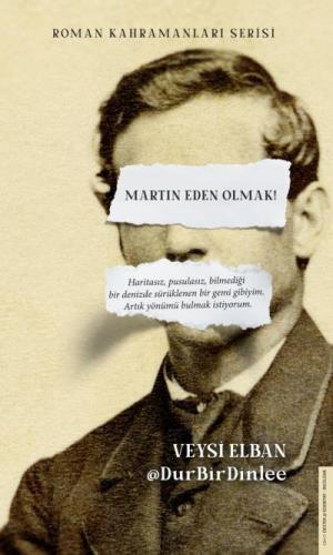 Martin Eden Olmak Veysi Elban