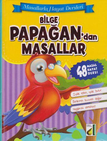 Masallarla Hayat Dersleri Bilge Papağandan Masallar Ciltli