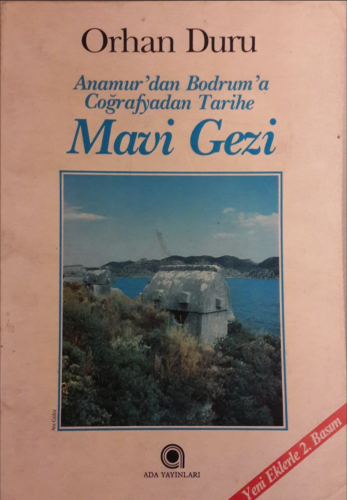 Mavi Gezi Orhan Duru